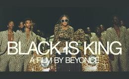 """""""Black is King"""" A Film by Beyoncé"""