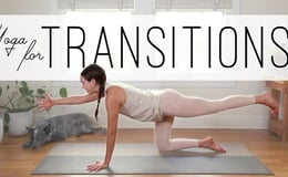 Yoga For Transitions   Yoga With Adriene