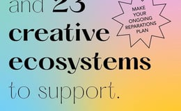 14 Black Funds and 23 Creative Ecosystems to Support | Centering Black queer, trans, non-binary folx, and Black women