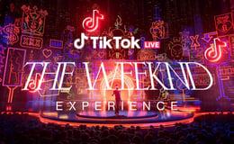 The Weeknd Experience: TikTok Live